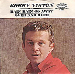 Bobby Vinton, Rain Rain Go Away, 45rpm Record W/ps 1962