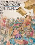 Charlie Manna, The Rise & Fall Of The Great Society, Lp Record, Jack Davis Art