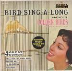 Provol's Golden Birds, Bird Sing-a-long, 4-song Ep With Picture Sleeve, Training