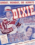 Sunday, Monday, Or Always, 1943 Sheet Music From Dixie, Bing Crosby