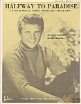 Bobby Vinton, Halfway To Paradise, 1961 Sheet Music, Carole King