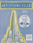 Hey Young Fella, 1933 Sheet Music, 1st Roxy Radio City Music Hall Production