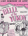 Like Someone In Love, 1944 Sheet Music, Belle Of The Yukon, Gypsy Rose Lee