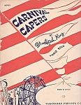 Carnival Capers By Stanford King, 1940 Sheet Music, Illustrated By M. Berner