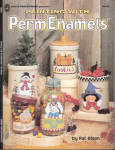 Painting With Perm Enamels - Pat Olson - Oop