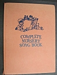 1967 Complete Nursery Song Book