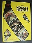 Pro Hockey Heroes Of Today