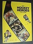 Pro Hockey Heroes Of Today