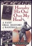 Hornsby Hit One Over My Head By David Cataneo