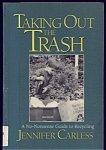 Taking Out The Trash By Jennifer Carless