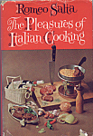 The Pleasures Of Italian Cooking