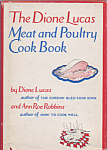 The Dione Lucas Meat & Poultry Cook Book