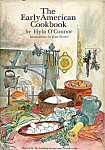 The Early American Cookbook By Hyla O'connor