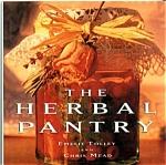 The Herbal Pantry By Emelie Tolley & Chris Me