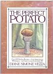 The Perfect Potato By Diane Simone Vezza