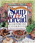 Dairy Hollow House Soup & Bread - A Country I