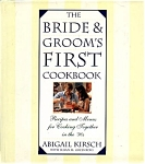 The Bride & Groom's First Cookbook
