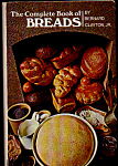 The Complete Book Of Breads
