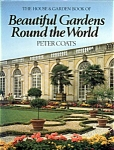 Beautiful Gardens Round The World