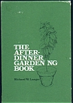 The After-dinner Gardening Book