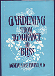 Gardening From Ignorance To Bliss