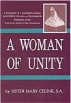 A Woman Of Unity By Sister Mary Celine, S.a.