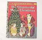 The Chipmunks Merry Christmas - 1959 Little Golden Book