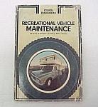 1973 Recreational Motor Vehicle Maintenance Manual Book