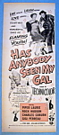 Vintage Ad: 1952 Has Anybody Seen My Gal