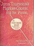 John Thompson's Modern Course For The Piano -