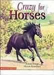 Crazy For Horses By Karen Briggs-shawm Hamilton