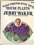 House Plants By Jerry Baker -copyright 1973