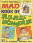 Mad Magazine -book Of Silliest Nonsense - Spring 1987