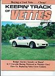 Keeping Track Of Vettes Magazine - Sept. 1984