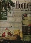 Better Homes And Gardens Magazine - July 1947