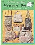 Macrame' Designs - Belt And Bag