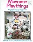 Macrame Playthings By Brenda Zeller & Theresa Miller