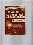 Magic Vitamins And Organic Foods - March 1977