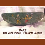 Rare Red Wing Dancing Peasants Salad Bowl