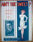 Sheet Music For 1927 Ain't She Sweet? Jack Sidney Cover