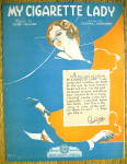 Sheet Music For 1931 My Cigarette Lady