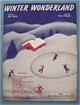 Sheet Music For 1934 Winter Wonderloand