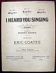 Sheet Music Of 1923 I Heard You Singing