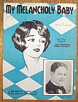 Sheet Music For 1939 My Melancholy Baby (Gene Austin)