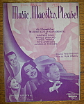 1938 Music, Maestro, Please By Herb Magidson