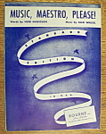 Sheet Music Of 1938 Music, Maestro, Please-allie Wrubel