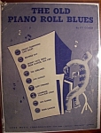 Sheet Music For 1950 The Old Piano Roll Blues