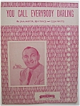 Sheet Music For 1946 You Call Everybody Darling