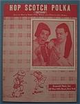 Sheet Music For 1949 Hop Scotch Polka (Rayburn & Finch)