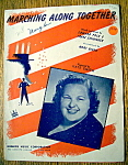 Sheet Music For 1942 Marching Along Together-kate Smith